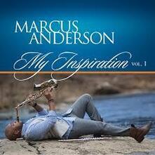My Inspiration vol.1 - CD Audio di Marcus Anderson