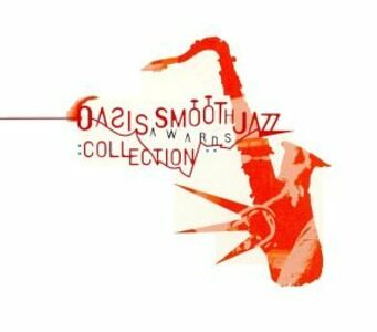 CD Oasis Smooth Jazz Awards
