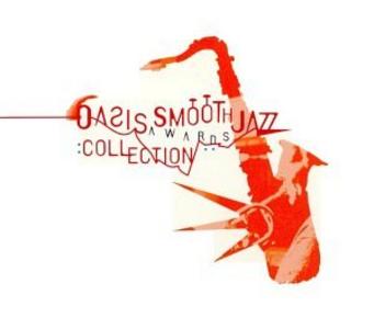 CD Oasis Smooth Jazz Awards
