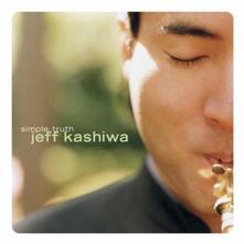 Simple Truth - CD Audio di Jeff Kashiwa