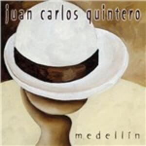 Medellin - CD Audio di Juan Carlos Quintero