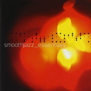 CD Smooth Jazz Essentials 2