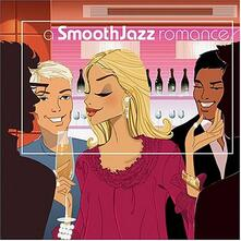 A Smooth Jazz Romance - CD Audio