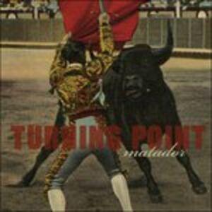 CD Matador di Turning Point