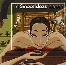 A Smooth Jazz Retreat - CD Audio