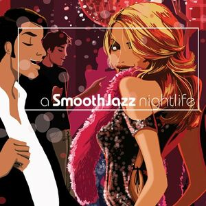 CD A Smooth Jazz Nightlife