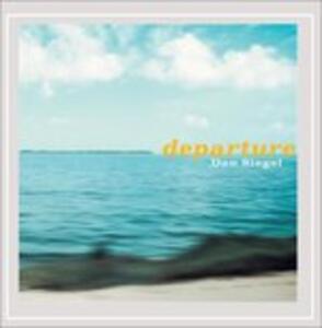 Departure - CD Audio di Dan Siegel