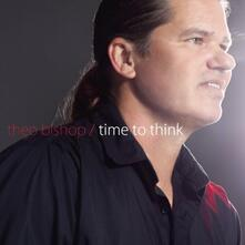 Time to Think - CD Audio di Theo Bishop