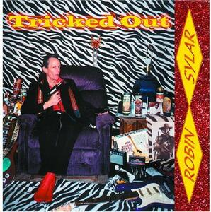 Tricked Out - CD Audio di Robin Sylar