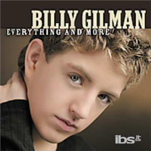 CD Everything and More di Billy Gilman