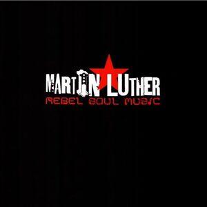 CD Rebel Soul di Martin Luther