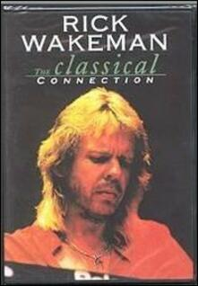 Rick Wakeman. The Classical Connection - DVD