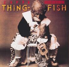 Thing Fish (Original Cast Recording) - CD Audio di Frank Zappa