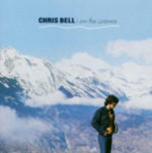 CD I Am the Cosmos di Chris Bell