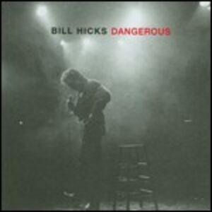 CD Dangerous di Bill Hicks