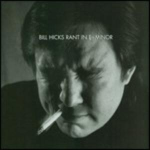 Rant in E-minor - CD Audio di Bill Hicks