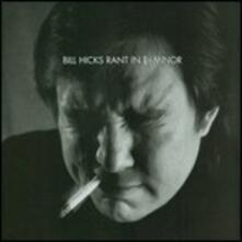 Rant in E-minor - CD Audio di Bill Hicks