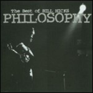 Philosophy - CD Audio di Bill Hicks