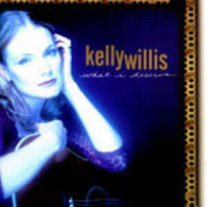 CD What I Deserve di Kelly Willis