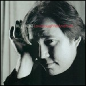 CD Love, Laughter & Hope di Bill Hicks