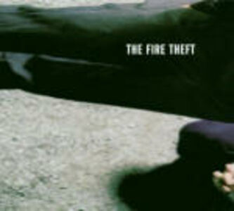 CD The Fire Theft di Fire Theft