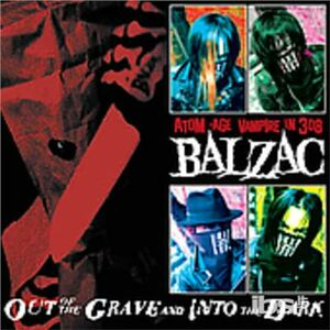 CD Out of the Grave and Into di Balzac