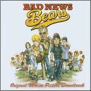 CD Bad News Bears (Colonna Sonora)