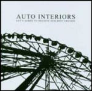 CD Let's Agree to Deceive Our Best Friends di Auto Interiors