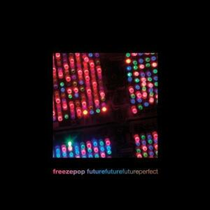 Future Future Future Perf - CD Audio di Freezepop