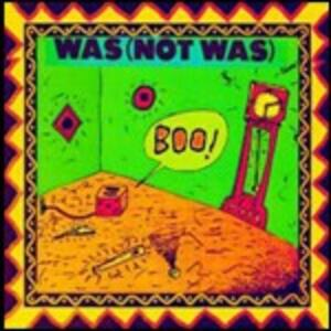 Boo! - CD Audio di Was (Not Was)