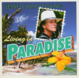 CD Living in Paradise di Jesse Colin Young