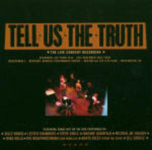 Tell us the Truth - CD Audio