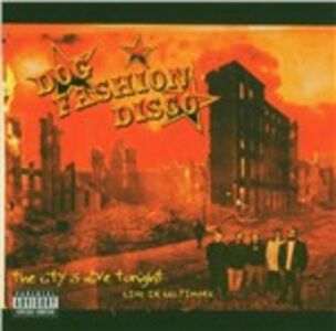 CD City Is Alive Tonight di Dog Fashion Disco