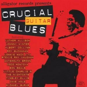CD Crucial Guitar Blues Albert Collins , Luther Allison , Roy Buchanan