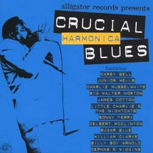 Crucial Harmonica Blues - CD Audio di James Cotton,Charlie Musselwhite,Carey Bell