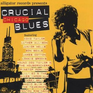 CD Crucial Chicago Blues James Cotton , Luther Allison , Koko Taylor
