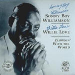 Clownin' with the World - CD Audio di Sonny Boy Williamson