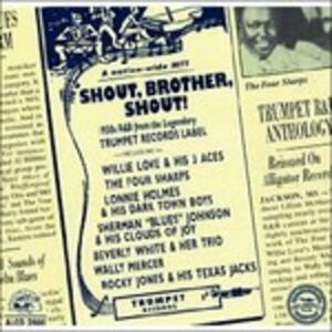 Shout, Brother, Shout - CD Audio