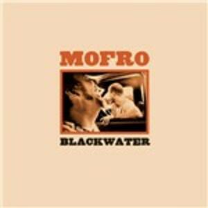 Blackwater - CD Audio di Mofro,J.J. Grey