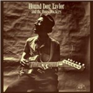 And the Houserockers - Vinile LP di Hound Dog Taylor