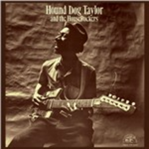 Vinile And the Houserockers Hound Dog Taylor