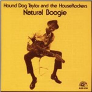 Natural Boogie - CD Audio di Hound Dog Taylor