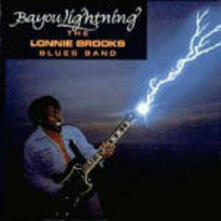 Bayou Lightning - CD Audio di Lonnie Brooks