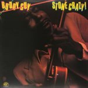 Stone Crazy - Vinile LP di Buddy Guy