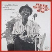 Genuine Houserockers Music - CD Audio di Hound Dog Taylor,Houserockers