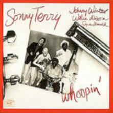 Whoopin' - CD Audio di Johnny Winter,Willie Dixon,Sonny Terry