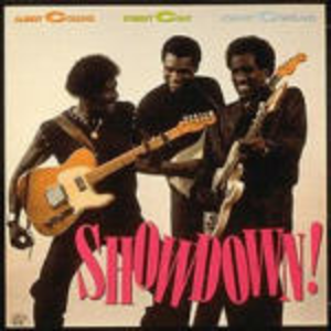 CD Showdown Robert Cray , Albert Collins , Johnny Copeland