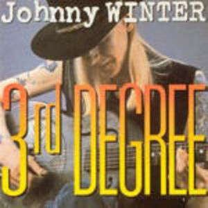 Foto Cover di 3rd Degree, CD di Johnny Winter, prodotto da Alligator