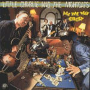CD All the Way Crazy Little Charlie , Nightcats