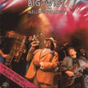 CD Live from Chicago. Bigger than Life di Big Twist & the Mellow Fellows